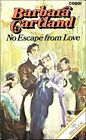 No Escape from Love by Cartland, Barbara Paperback Book The Fast Free Shipping