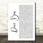 Dear Ben White Script Song Lyric Print