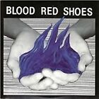 Blood Red Shoes - Fire Like This (2010)