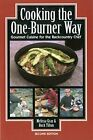 Cooking the One Burner Way, 2nd (Cookbooks) by Tilton, Buck Book The Fast Free