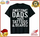 Mens Awesome Dads Have Tattoos And Beards TShirt Fathers Day