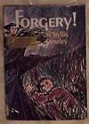 Vintage 1968 Book ~ Forgery ! by Phyllis Bentley