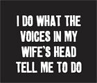 Voices in my Wife's Head Black Adult T-Shirt