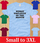 WORST EMPLOYEE OF THE MONTH - MENS SHIRT S M L XL 2XL 3XL funny career work tee
