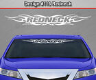 Design #116 REDNECK Tribal Flame Windshield Decal Window Sticker Graphic Banner