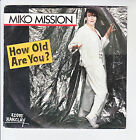 """Miko MISSION Vinyle 45T 7"""" SP HOW OLD ARE YOU Eddie BARCLAY 881445 F Reduit"""