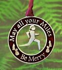 May all your Miles Be Merry Runner Pewter Christmas Ornament
