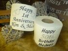 Personalised Embroidered 'Happy 1st Anniversary' Novelty Toilet Roll