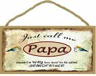 """Call Me Papa Too Cool To Be Called Grandfather Fishing Lures Sign Plaque 5""""x10"""""""