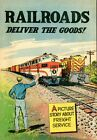 Railroads Deliver the Goods! (1954-59) #1959 GD/VG 3.0 LOW GRADE