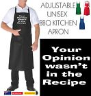 Funny Apron Bar Bbq Kitchen Unisex YOUR OPINION WASN'T IN THE RECIPE present new