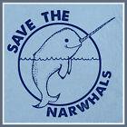 Save the Narwhals T Shirt Whales Funny Tee Shirt Unicorn Cool Peace Surf T Shirt