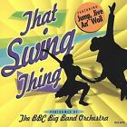 That Swing Thing by BBC Big Band Orchestra (CD, Mar-2000, Madacy) WORLDWIDE SHIP