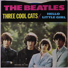 BEATLES: Three Cool Cats / Hello Little Girl 45 (PS, colored wax) Rock & Pop