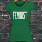 FEMINIST GENDER EQUALITY PROTEST PRIDE RIGHTS Womens Green T