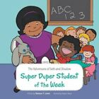 The Adventures of Seth and Shadow: Super Duper Student of the Week by Simone...