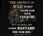 Object of War General Patton Quote USMC Marines Soldier Army Adult T-shirt