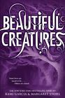 Beautiful Creatures, Stohl, Margaret, Garcia, Kami, Good Condition, Book