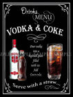 VODKA & COKE  RETRO PUB,BAR,CLUB, MAN SHED HOME BAR,METAL SIGN :3 TO CHOOSE FROM