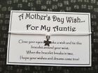 Auntie * Mother's Day Wish * Wish Bracelet * Friendship * Gift * Card * Greeting