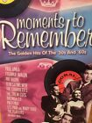 Moments to Remember: Golden Hits of the 50's and 60's. 4 cd's set Pop Classics