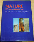 Nature Conservation The Role Of Remnants Of Native Vegetation By Denis Saunders
