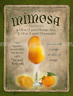 MIMOSA  COCKTAIL RETRO BAR: CAFE:HOME BAR:METAL SIGN :3 SIZES TO CHOOSE FROM