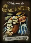 THE BULL AND BUTCHER VINTAGE STYLE METAL PUB  SIGN 2 SIZES  TO CHOOSE FROM (GH)