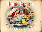 HOME BAKING PIECE OF CAKE: FUNNY METAL SIGN  GREAT GIFT: 3 SIZES TO CHOOSE FROM