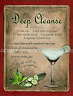DEEP CLEANSE COCKTAIL:RETRO STYLE :HOME BAR:METAL SIGN :3 SIZES TO CHOOSE FROM