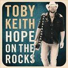 Hope on the Rocks by Toby Keith (CD, 2012) Free Shipping!