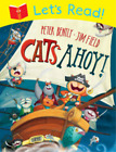 Lets Read! Cats Ahoy!, Bently, Peter, Used; Good Book