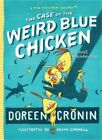The Case of the Weird Blue Chicken: The Next Misadventure (Paperback or Softback
