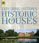 Exploring Britain's Historic Houses. By Donna (ed) Wood