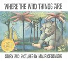Where the Wild Things Are [Caldecott Collection]
