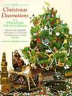 Christmas Decorations from Williamsburg's Folk Art Collection : Step-b-ExLibrary