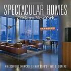 Spectacular Homes of Metro New York : An Exclusive Showcase of New Yor-ExLibrary