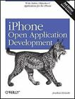 iPhone Open Application Development : Write Native Applications Using -ExLibrary