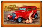 Shiny Side Up Hot Rod Pin Up Girl Sign Garage Art