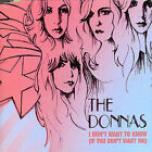 I Don't Want to Know If You Don't Want by Donnas