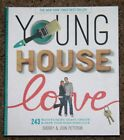 Young House Love Sherry & John Petersik NYT Best Seller HC hard cover