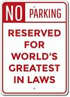 In Laws Gift, In Laws Parking Sign, Mother In Law Gift Aluminum Sign ENSA1010093