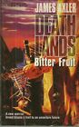 Bitter Fruit 35 by James Axler (1996, Paperback)