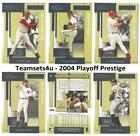 2004 Playoff Prestige Baseball Set ** Pick Your Team ** Checklist in Description on Ebay