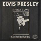 ELVIS PRESLEY: My Baby's Gone / Blue Suede Shoes 45 (PS) Rockabilly