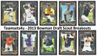 2013 Bowman Draft Scout Breakouts Baseball Set * Pick Your Team ** See Checklist on Ebay