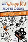 The Wimpy Kid Movie Diary: The Next Chapter [Diary of a Wimpy Kid]  Kinney, Jeff