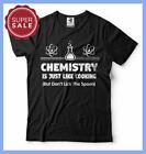 GIFT FOR CHEMIST FUNNY T-SHIRT COOL CHEMISTRY TEACHER GIFT CHEMISTRY FUNNY TEES