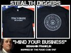 Stealth Diggers mind your business live free or die black shirt metal detecting