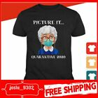 The Golden Girls Estelle Getty picture it quarantine 2020 shirt image